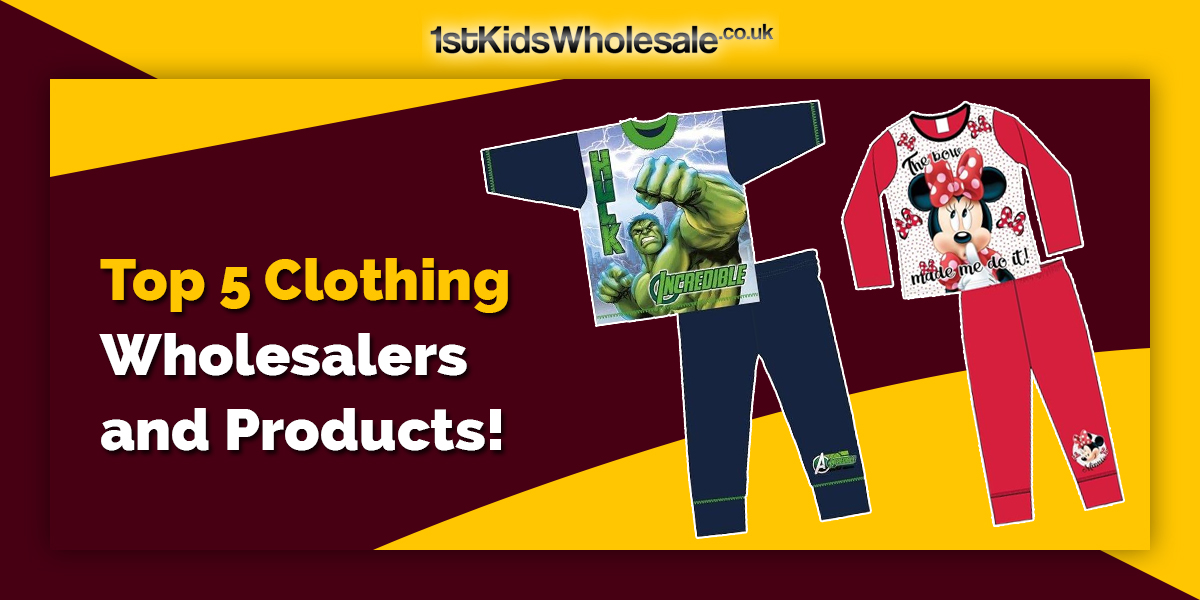 Top 5 Clothing Wholesalers and Products!