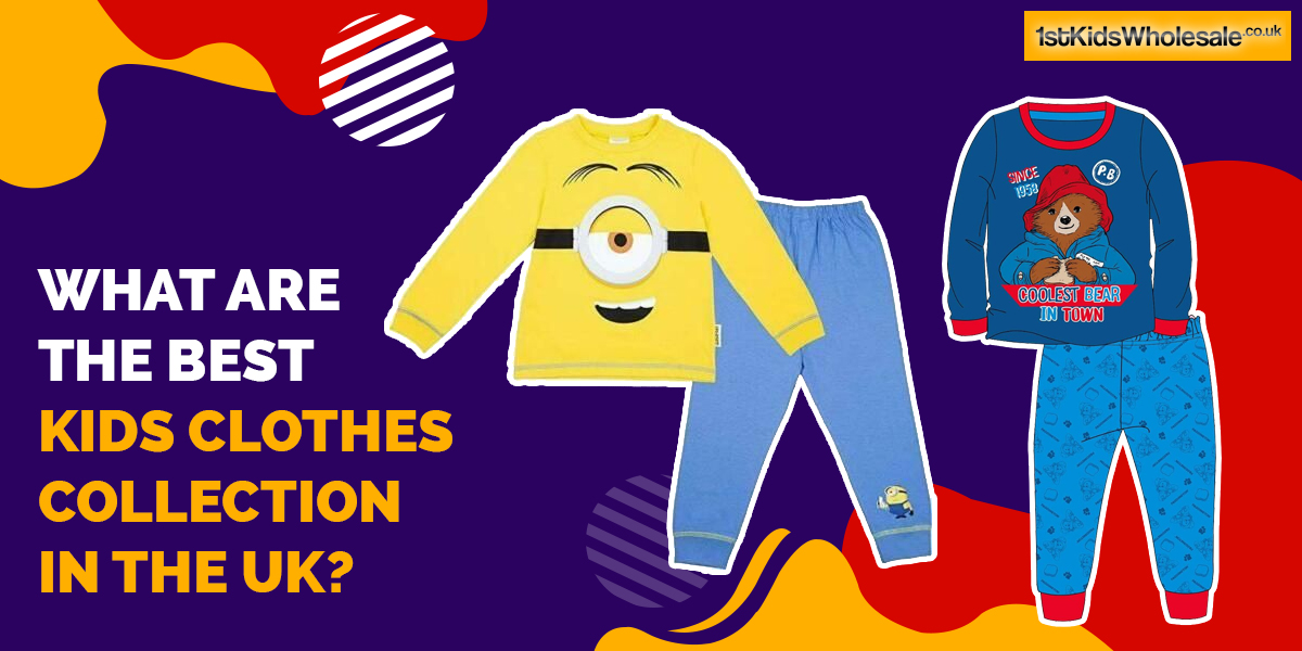 What are the Best Kids Clothes Collection in the UK?