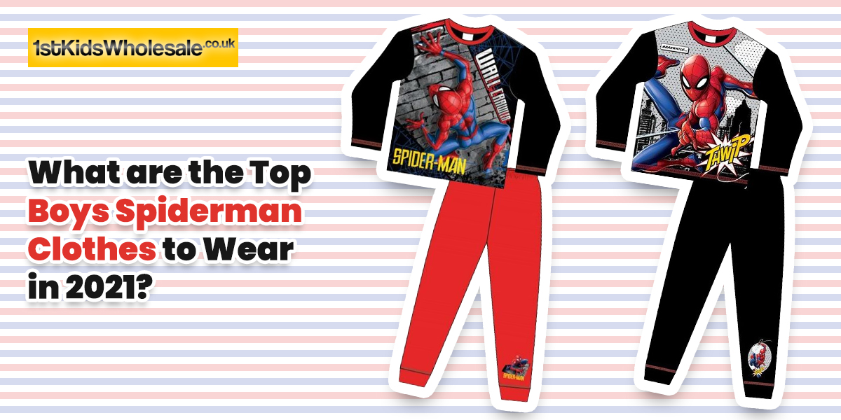 What are the Top Boys Spiderman Clothes to Wear in 2021?